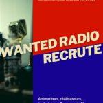 Saison 2021-2022 : Wanted Radio recrute